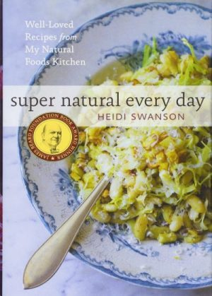 Super Natural Every Day, by Heidi Swason