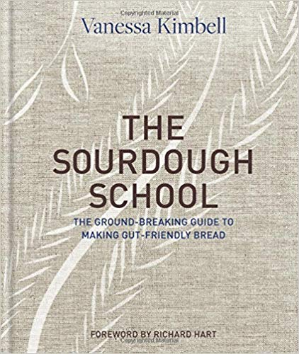 The Sourdough School, by Vanessa Kimbell